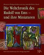 Cover-Bild zu Gamper, Rudolf: Die Weltchronik des Rudolf von Ems - und ihre Miniaturen