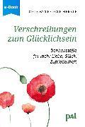Cover-Bild zu Wolf, Doris: Verschreibungen zum Glücklichsein (eBook)