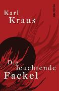 Cover-Bild zu Kraus, Karl: Die leuchtende Fackel