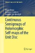 Cover-Bild zu Bracci, Filippo: Continuous Semigroups of Holomorphic Self-maps of the Unit Disc