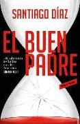 Cover-Bild zu Diaz, Santiago: El Buen Padre / The Good Father