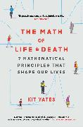 Cover-Bild zu Yates, Kit: The Math of Life and Death