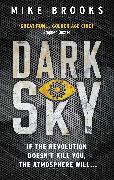 Cover-Bild zu Brooks, Mike: Dark Sky (eBook)