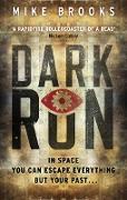 Cover-Bild zu Brooks, Mike: Dark Run (eBook)