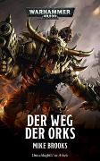 Cover-Bild zu Brooks, Mike: Warhammer 40.000 - Der Weg der Orks