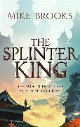 Cover-Bild zu Brooks, Mike: The Splinter King