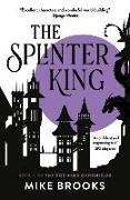 Cover-Bild zu Brooks, Mike: The Splinter King: The God-King Chronicles Book 2