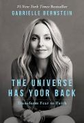 Cover-Bild zu Bernstein, Gabrielle: The Universe Has Your Back (eBook)