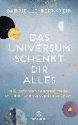 Cover-Bild zu Bernstein, Gabrielle: Das Universum schenkt dir alles (eBook)