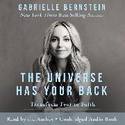 Cover-Bild zu Bernstein, Gabrielle: The Universe Has Your Back (Audio Download)