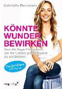Cover-Bild zu Bernstein, Gabrielle: Könnte Wunder bewirken (eBook)
