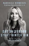 Cover-Bild zu Bernstein, Gabrielle: Das Universum steht hinter dir (eBook)