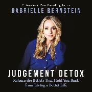 Cover-Bild zu Bernstein, Gabrielle: Judgement Detox (Audio Download)
