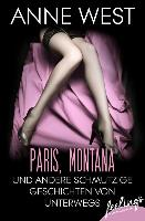 Cover-Bild zu West, Anne: Paris, Montana (eBook)