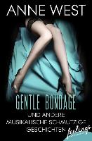 Cover-Bild zu West, Anne: Gentle Bondage (eBook)