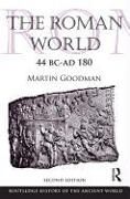 Cover-Bild zu Goodman, Martin: The Roman World 44 BC-AD 180