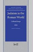 Cover-Bild zu Goodman, Martin: Judaism in the Roman World: Collected Essays