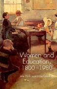 Cover-Bild zu Goodman, Joyce: Women and Education, 1800-1980