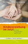 Cover-Bild zu Stiffelman, Susan: Kindererziehung im Jetzt