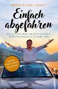 Cover-Bild zu Flügel-Anhalt, Margot: Einfach abgefahren