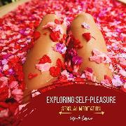 Cover-Bild zu eBook Exploring Self-Pleasure - Sensual Meditation