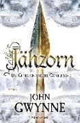 Cover-Bild zu Gwynne, John: Jähzorn - Die Getreuen und die Gefallenen 3