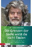 Cover-Bild zu Albus, Michael: Die Grenzen der Seele wirst du nicht finden (eBook)