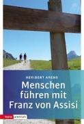 Cover-Bild zu Arens, Heribert: Menschen führen mit Franz von Assisi