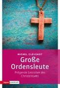 Cover-Bild zu Clévenot, Michel: Große Ordensleute
