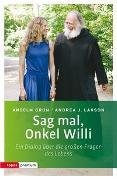 Cover-Bild zu Grün, Anselm: Sag mal, Onkel Willi
