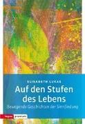 Cover-Bild zu Lukas, Elisabeth: Auf den Stufen des Lebens