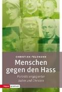 Cover-Bild zu Feldmann, Christian: Menschen gegen den Hass