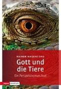 Cover-Bild zu Hagencord, Rainer: Gott und die Tiere