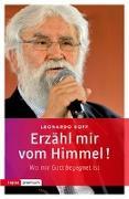 Cover-Bild zu Boff, Leonardo: Erzähl mir vom Himmel!
