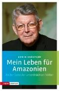 Cover-Bild zu Kräutler, Erwin: Mein Leben für Amazonien