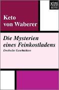 Cover-Bild zu Waberer, Keto von: Die Mysterien eines Feinkostladens