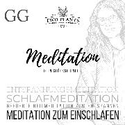 Cover-Bild zu Meditation Dein Glücksbringer - Meditation GG - Meditation zum Einschlafen (Audio Download)
