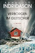 Cover-Bild zu Indriðason, Arnaldur: Verborgen im Gletscher