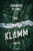Cover-Bild zu Kleindl, Reinhard: Die Klamm