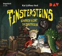 Cover-Bild zu Lüftner, Kai: Die Finstersteins - Teil 2: Einfach nicht totzukriegen