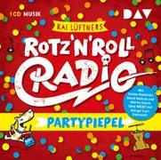 Cover-Bild zu Lüftner, Kai: ROTZ 'N' ROLL RADIO - Partypiepel
