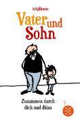 Cover-Bild zu Plauen, E.O.: Vater und Sohn - Zusammen durch dick und dünn