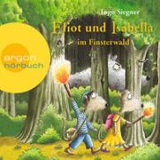 Cover-Bild zu Siegner, Ingo: Eliot und Isabella im Finsterwald