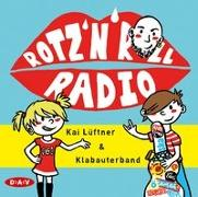 Cover-Bild zu Lüftner, Kai: ROTZ 'N' ROLL RADIO