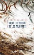 Cover-Bild zu Tokarczuk, Olga: Sobre Los Huesos de Los Muertos