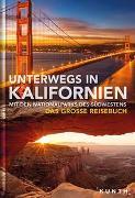 Cover-Bild zu KUNTH Verlag GmbH & Co. KG: Unterwegs in Kalifornien mit den Nationalparks des Südwestens