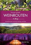 Cover-Bild zu KUNTH Verlag GmbH & Co. KG (Hrsg.): Europas schönste Weinrouten