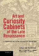 Cover-Bild zu Von Schlosser, Julius: Art and Curiosity Cabinets of the Late Renaissance - A Contribution to the History of Collecting