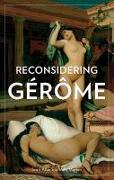 Cover-Bild zu Allan, .: Reconsidering Gerome