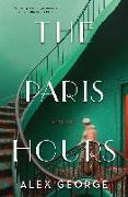 Cover-Bild zu George, Alex: The Paris Hours